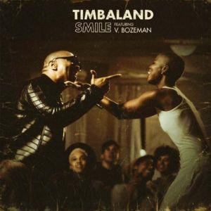 Timbaland ft. V Bozeman   Smile