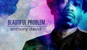 Anthony David   Beautiful Problem
