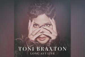 Toni Braxton   Long As I Live