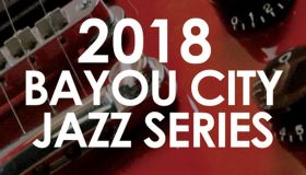 2018 Bayou City Jazz Series